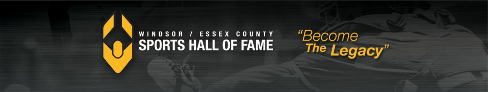 Windsor \/ Essex County Sports Hall of Fame - \