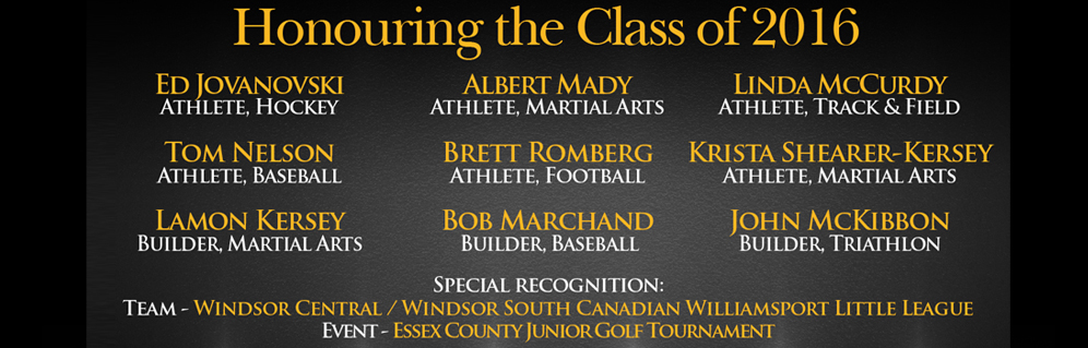 36TH ANNUAL Windsor / Essex County Sports Hall of Fame Induction Ceremony and Sports Gala